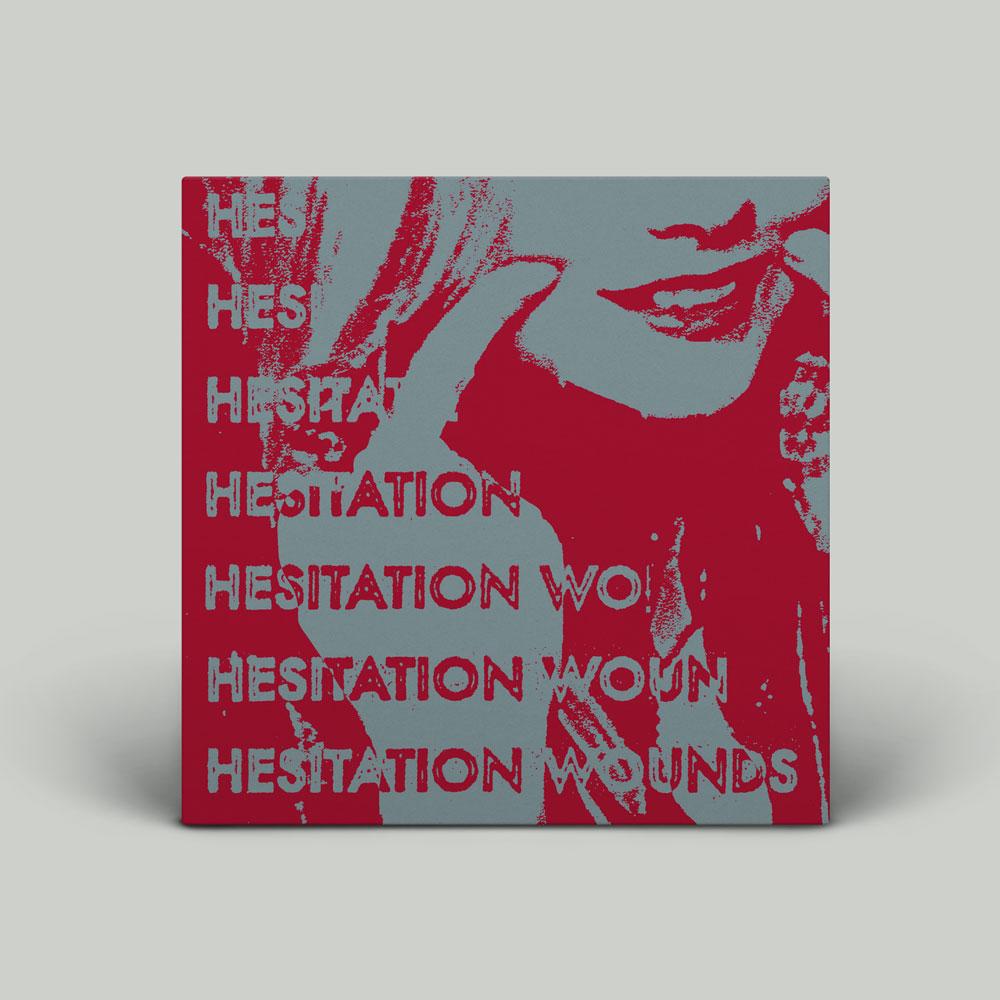 Hesitation Wounds Hesitation Wounds - S/...
